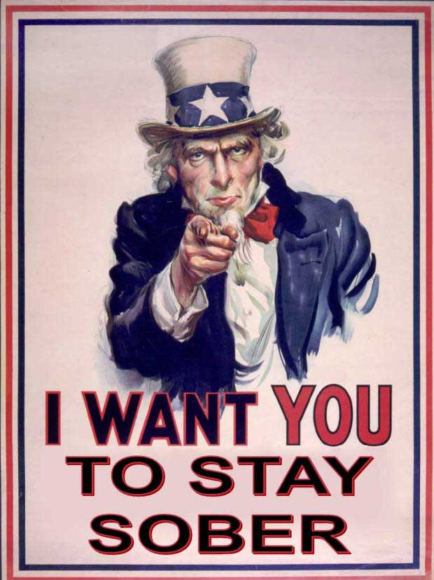 Uncle sam wants you to stay sober